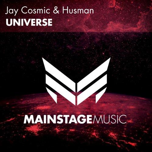Jay Cosmic & Husman – Universe [Mainstage Music]