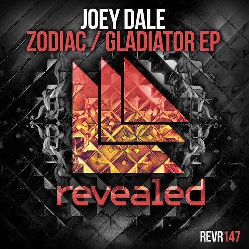 Joey Dale - Zodiac / Gladiator EP [January 26 - Revealed Recordings]