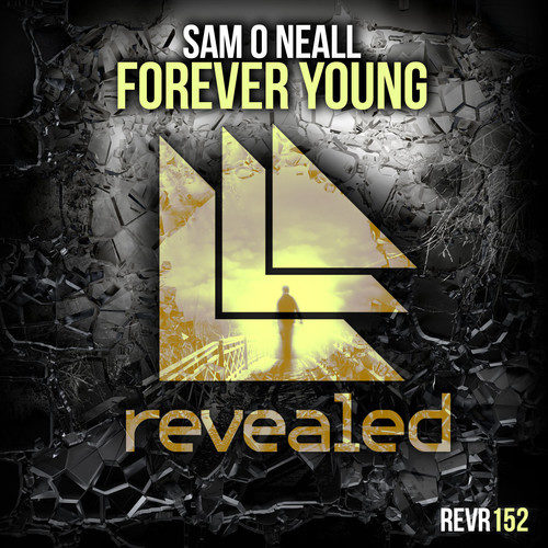 Sam O Neall - Forever Young [Revealed Recordings]