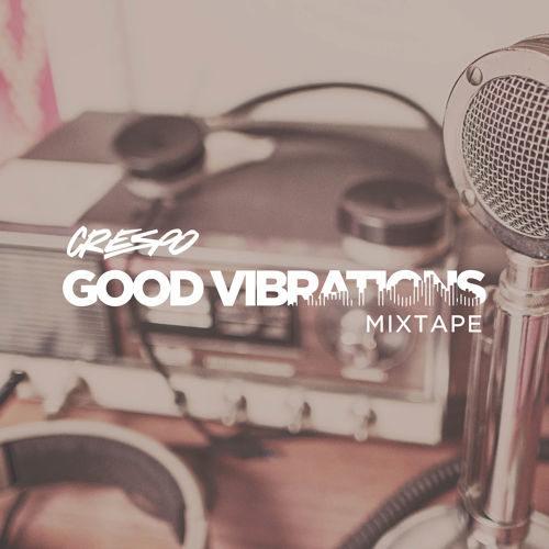 Crespo: Good Vibrations