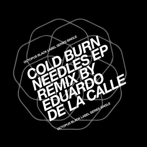 Cold Burn - Needles (Original Mix) [Octopus Records]