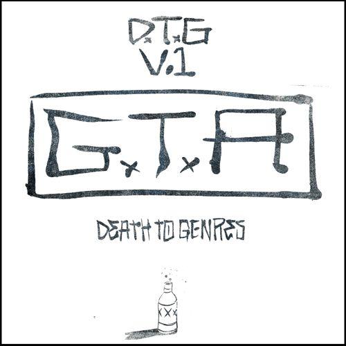 GTA - Death To Genres, Vol. 1 [Three Six Zero/Warner Bros.]