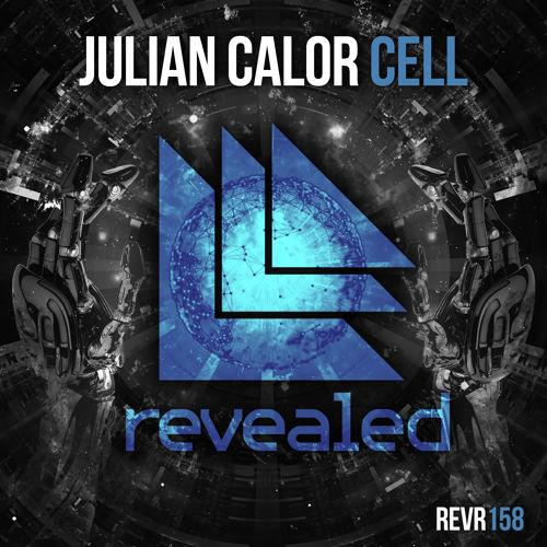 Julian Calor - Cell [Revealed Recordings]