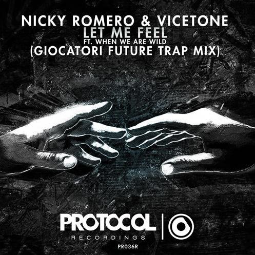 Nicky Romero & Vicetone - Let Me Feel (Giocatori Future Trap Mix)