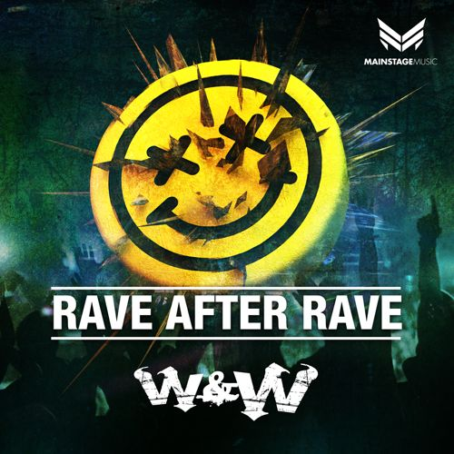 W&W - Rave After Rave [March 16 - Mainstage Music]